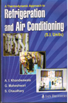 A Thermodynamic Approach to Refigeration and Air Conditioning in S I Units
