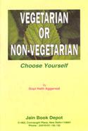Vegetarian or Non Vegetarian Choose Yourself