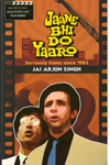 Jaane Bhi Do Yaaro Seriously Funny Since 1983