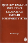 Question Bank for AME Licence Examination Paper III Instrument System