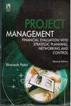 Project Management Financial Evaluation With Strategic Planning Networking and Control