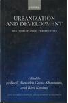 Urbanization and Development Multidisciplinary Perspectives
