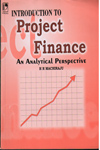 Introduction to Project Finance An Analytical Perspective
