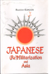 Japanese Re Militarization and Asia