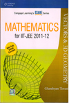 Mathematics for IIT JEE 2011 to 2012 Vectors and 3D Geometry