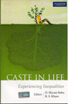 Caste in Life Experiencing Inequalities