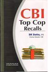 CBI Top Cop Recalls