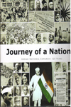 Journey of a Nation Indian National Congress 125 Years
