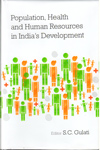 Population Health and Human Resources in Indias Development