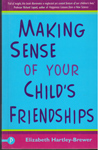 Making Sense of Your Childs Friendships