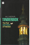 Tinderbox the Past and Future of Pakistan