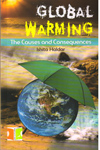 Global Warming the Causes and Consequences