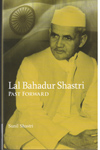 Lal Bahadur Shastri Past Forward