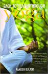Back to Health Through Yoga