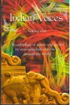 Indian Voices Volume 1 An Anthology of Prose and Poetry by Emerging Indian Writers Around the World