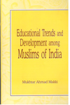 Educational Trends and Development among Muslims of India