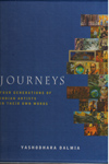 Journeys Four Generations of Indian Artists in Their own Words In 2 Vol