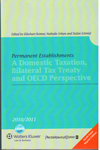Permanent Establishments a Domestic Taxation Bilateral Tax Treaty and OECD perspective