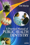 A Textbook of Public Health Dentistry
