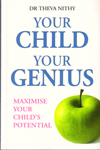 Your Child Your Genius Maximise Your Childs Potential