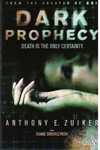 Dark Prophecy Death is the Only Certainty