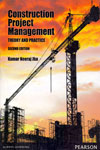 Construction Project Management Theory and Practice