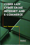 Cyber Law Cyber Crime Internet and E Commerce