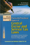 Practical and Procedural Aspects of Central Excise and Service Tax Laws