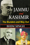Jammu and Kashmir the Blunders and Way Out