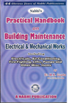 Practical Handbook on Building Maintenance Electrical and Mechanical Works