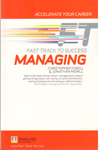 Fast Track to Success Managing