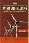International Association for Wind Engineering Wind Engineering Retrospect and Prospect vol I