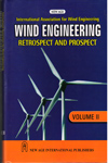 International Association for Wind Engineering Wind Engineering Retrospect and Prospect Vol II