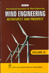 International Association for Wind Engineering Wind Engineering Retrospect and Prospect Vol III