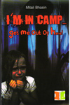 IM in Camp Get me Out of Here