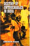 Destiny of Untouchables in India