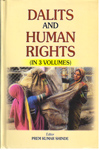 Dalits and Human Rights In 3 Vols