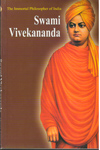 The Immortal Philosopher of India Swami Vivekananda