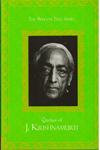 Quotes of J Krishnamurti