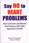Say No to Heart Problems