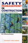 Safety Management in Construction Principles and Practice