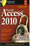 Microsoft Access 2010 Bible With Free CD