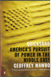 Quicksand Americas Pursuit Of Power In the Middle East