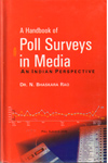 A Handbook on Poll Surveys in Media An indian Perspective