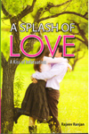 A Splash of Love A Kiss of Infatuation