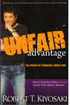 Unfair Advantage the Power of Financial Education