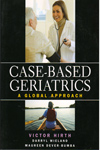 Case Based Geriatrics A Global Approach