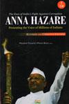 Anna Hazare the Face of Indias Fight Against Corruption