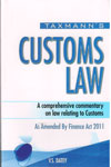 Customs Law A Comprehensive Commentary on Law Relating to Customs