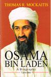 Osama Bin Laden A Biography
